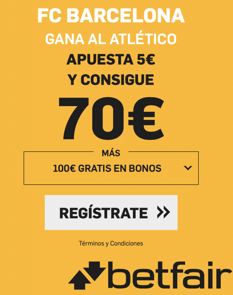 Supercuota betfair FC Barcelona - Atlético de Madrid