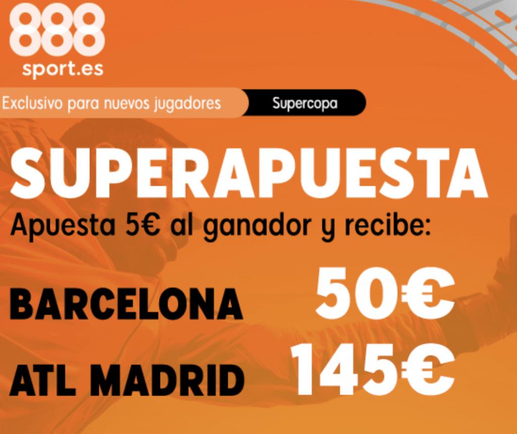Superapuesta 888sport Supercopa Barcelona - Atlético de Madrid