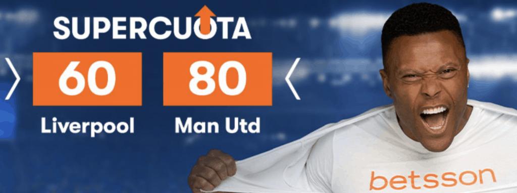 Supercuota betsson Premier League : Liverpool - Manchester United