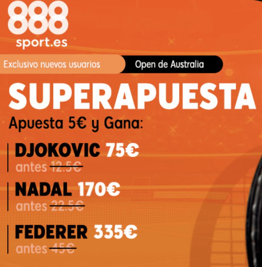 Superapuesta 888sport Open Australia Djokovic , Nadal y Federer