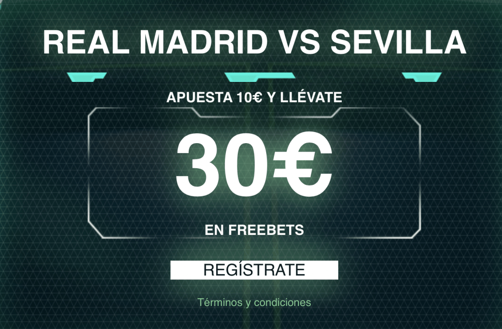 Supercuota Codere Real Madrid - Sevilla FC