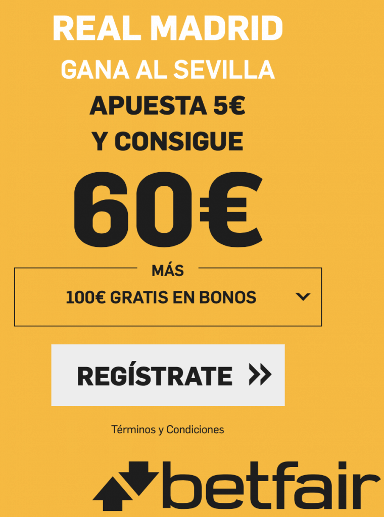 Supercuota betfair Real Madrid - Sevilla