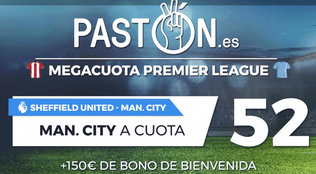 Supercuota Pastón Premier League Sheffield United - Manchester City