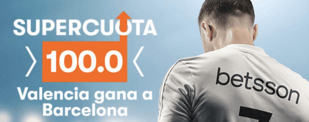 Supercuota betsson Valencia CF - FC Barcelona