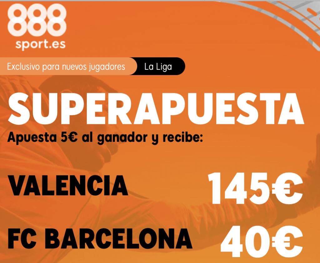 Supercuota 888sport Valencia CF - FC Barcelona