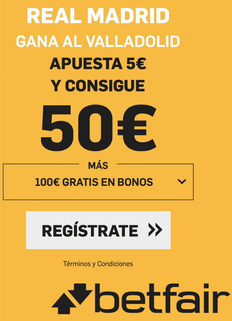 Supercuota betfair Valladolid - Real Madrid