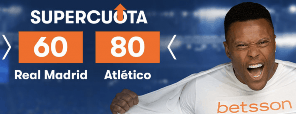 Supercuota betsson Real Madrid - Atlético de Madrid