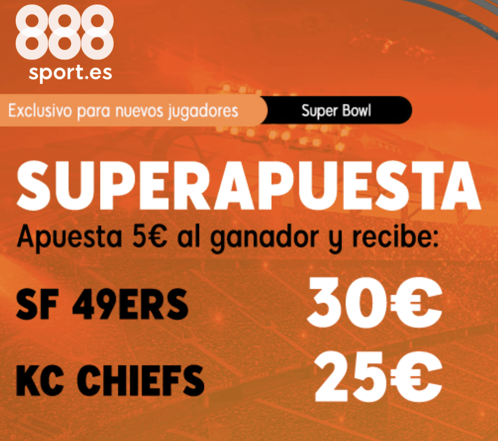 Supercuota 888sport Super Bowl : Kansas City Chiefs - San Francisco 49ers