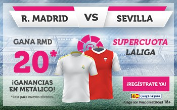 Supercuota Wanabet Liga Real Madrid gana al Sevilla FC a cuota 20