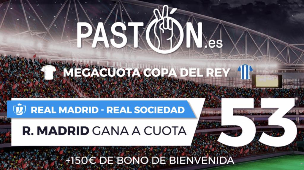 Supercuota pastón Copa del Rey Real Madrid gana a la Real Sociedad a cuota 53