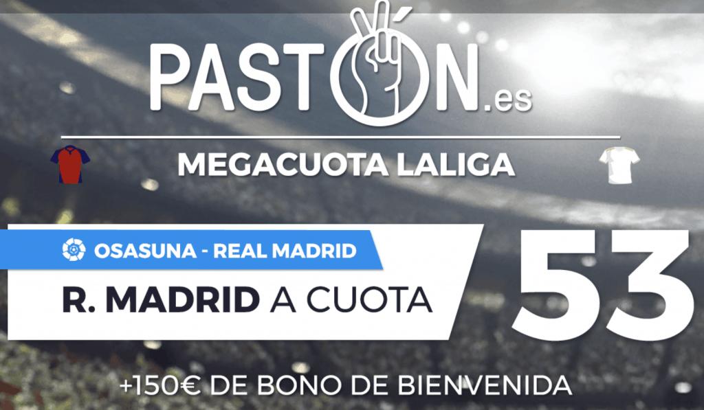 Supercuota pastón La Liga : Real Madrid gana al Osasuna a cuota 53