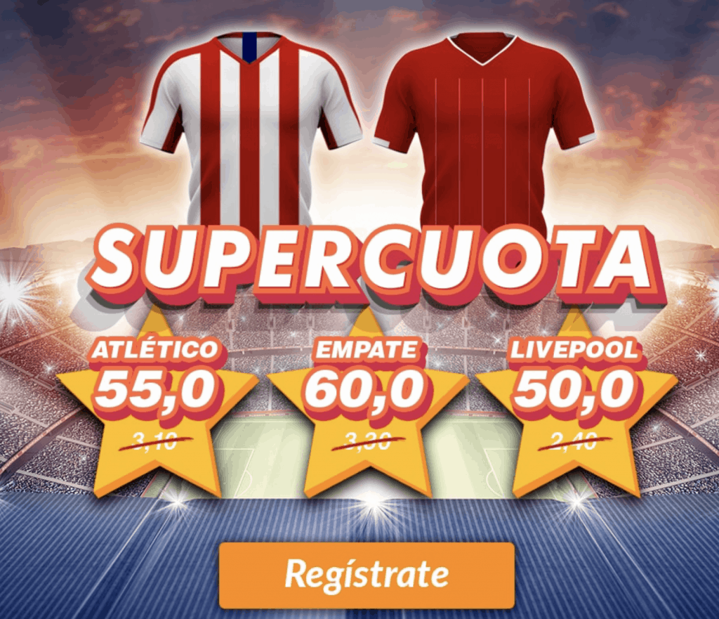 Supercuota Casino Barcelona Champions League : Atlético de Madrid - Liverpool