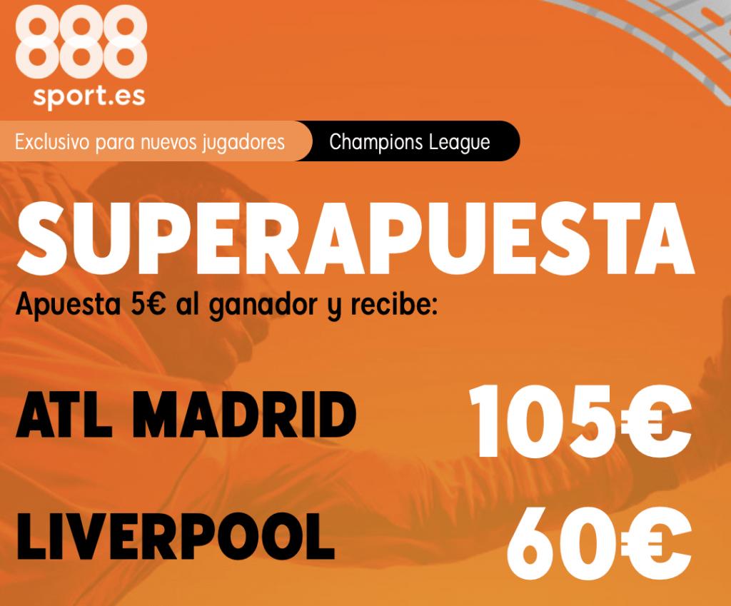 Supercuota 888sport Champions League : Atlético de Madrid - Liverpool