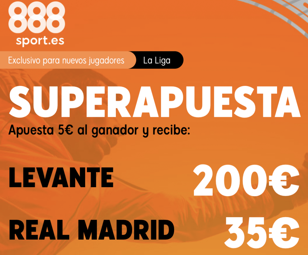 Supercuota 888sport La Liga : Levante UD - Real Madrid
