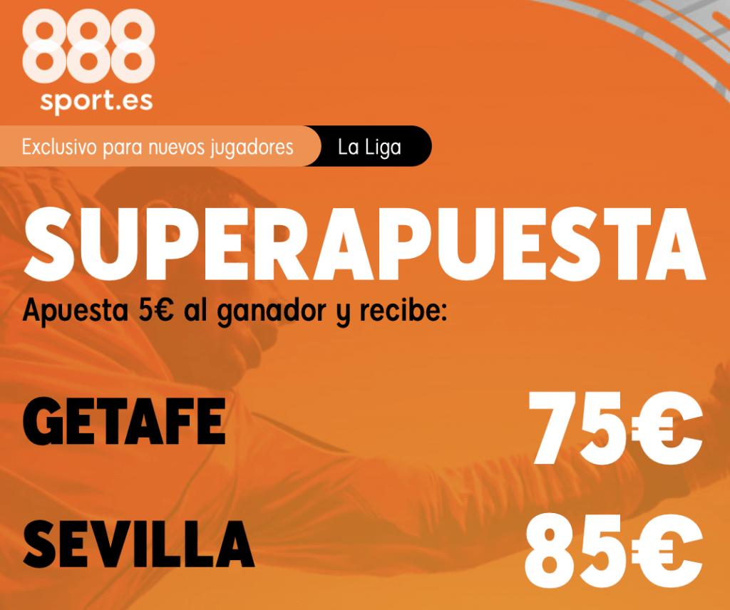 Supercuota 888sport La Liga : Getafe - Sevilla