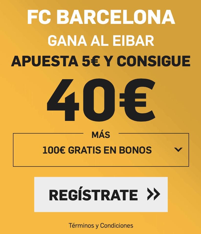Supercuota betfair Liga Fc Barcelona - Eibar