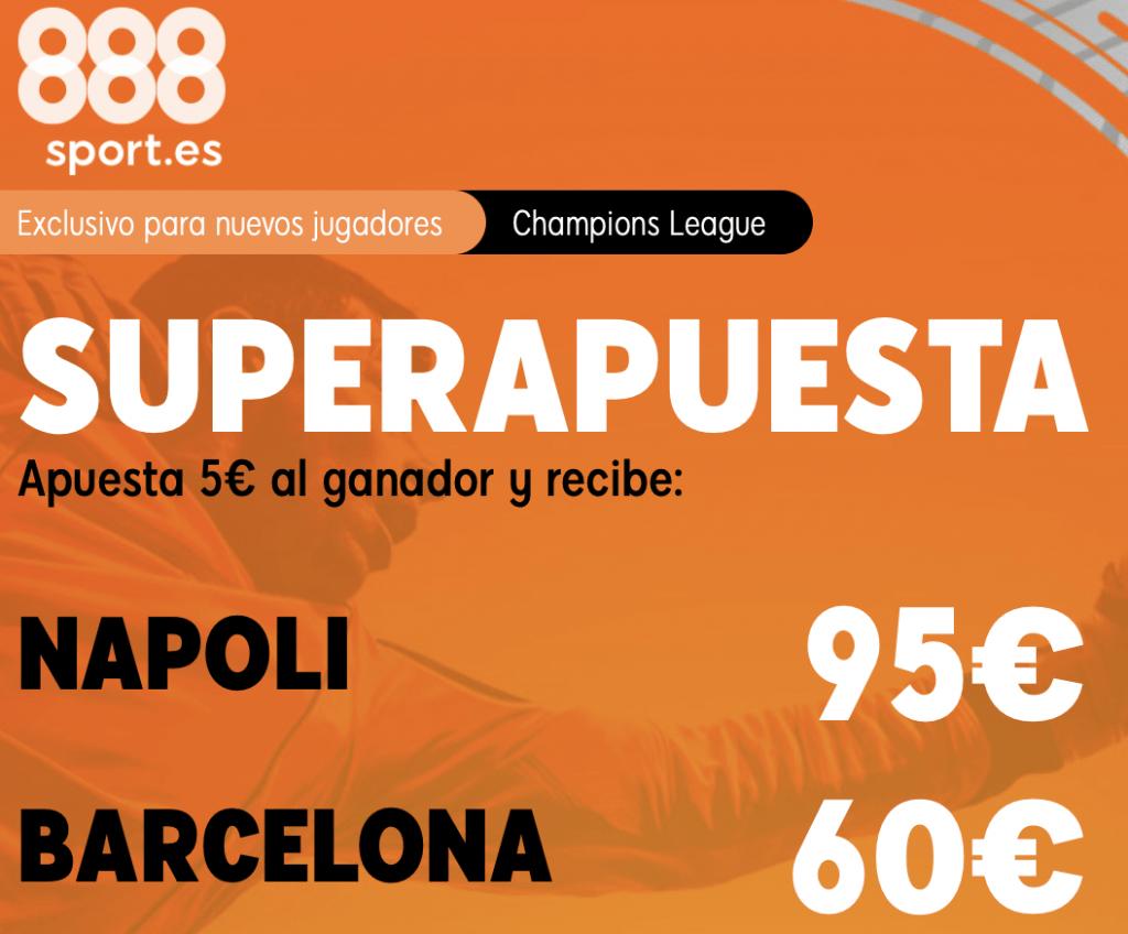 Supercuota 888sport Champions League : Nápoles - Fc Barcelona