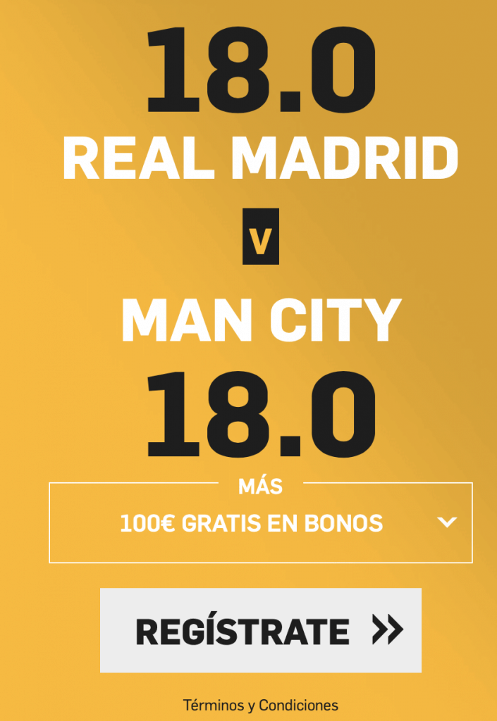 Supercuota betfair Champions League : Real Madrid - Manchester City.