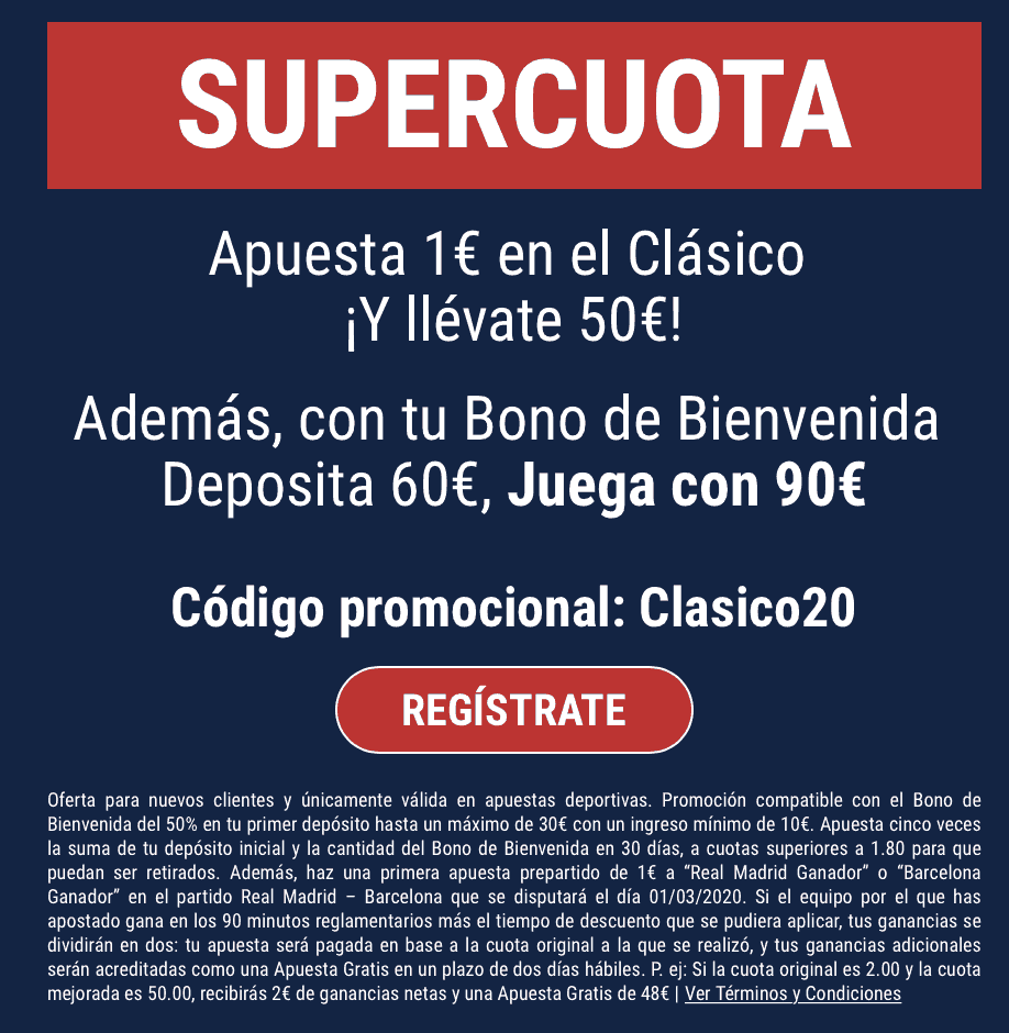 Supercuota Marathonbet El Clásico : Real Madrid - Fc Barcelona.