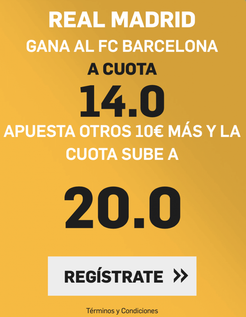 Supercuota Plus betfair El Clásico : Real Madrid gana a cuota 20