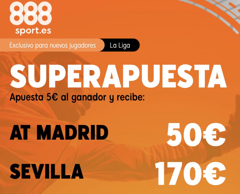 Supercuota 888sport Atlético de Madrid - Sevilla FC