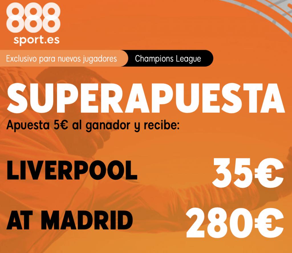 Supercuota 888sport Champions League : Liverpool - Atlético de Madrid