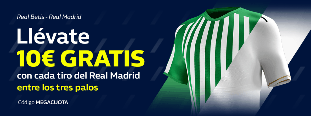 Supercuota William Hill : Real Betis - Real Madrid