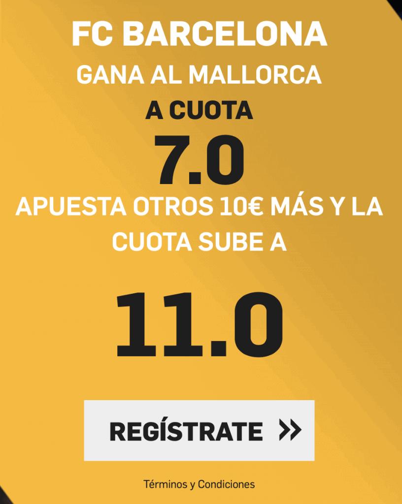 Supercuota betfair Fc Barcelona - Real Mallorca.