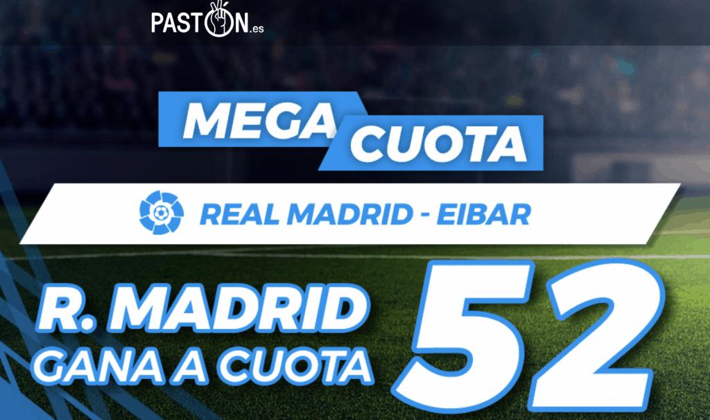 Supercuota Pastón La Liga Real Madrid - Eibar