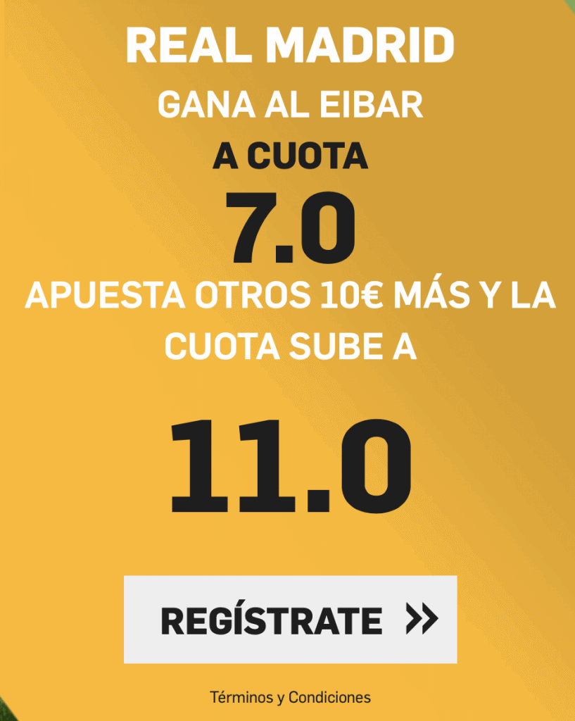 Supercuota betfair Real Madrid - Eibar