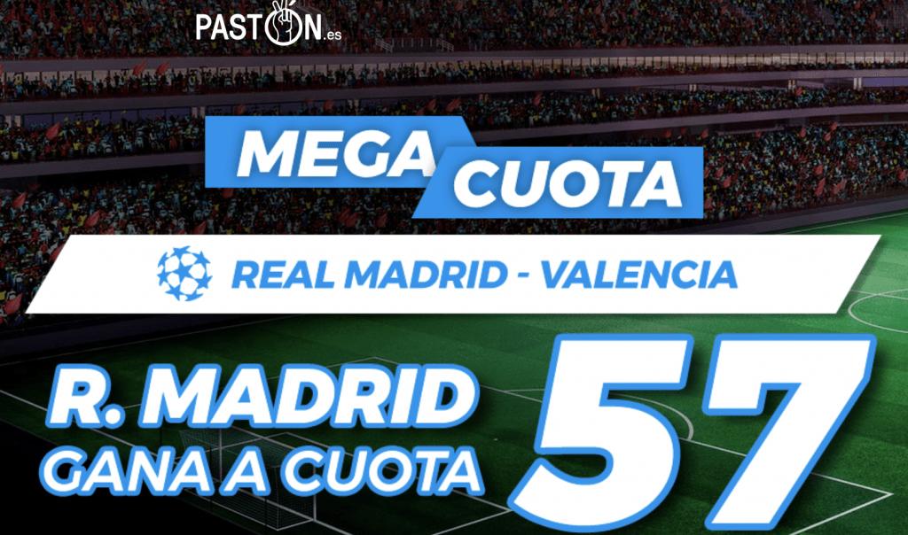 Supercuota Pastón La Liga Real Madrid - Valencia CF