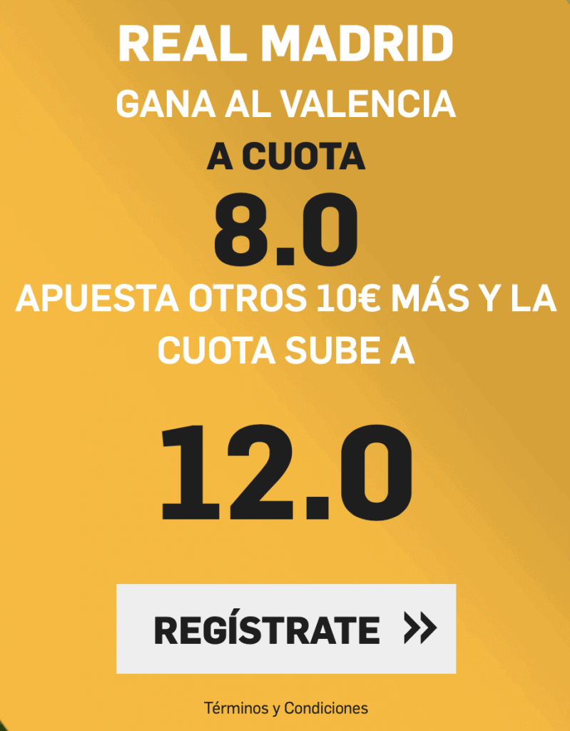 Supercuota betfair Real Madrid - Valencia CF