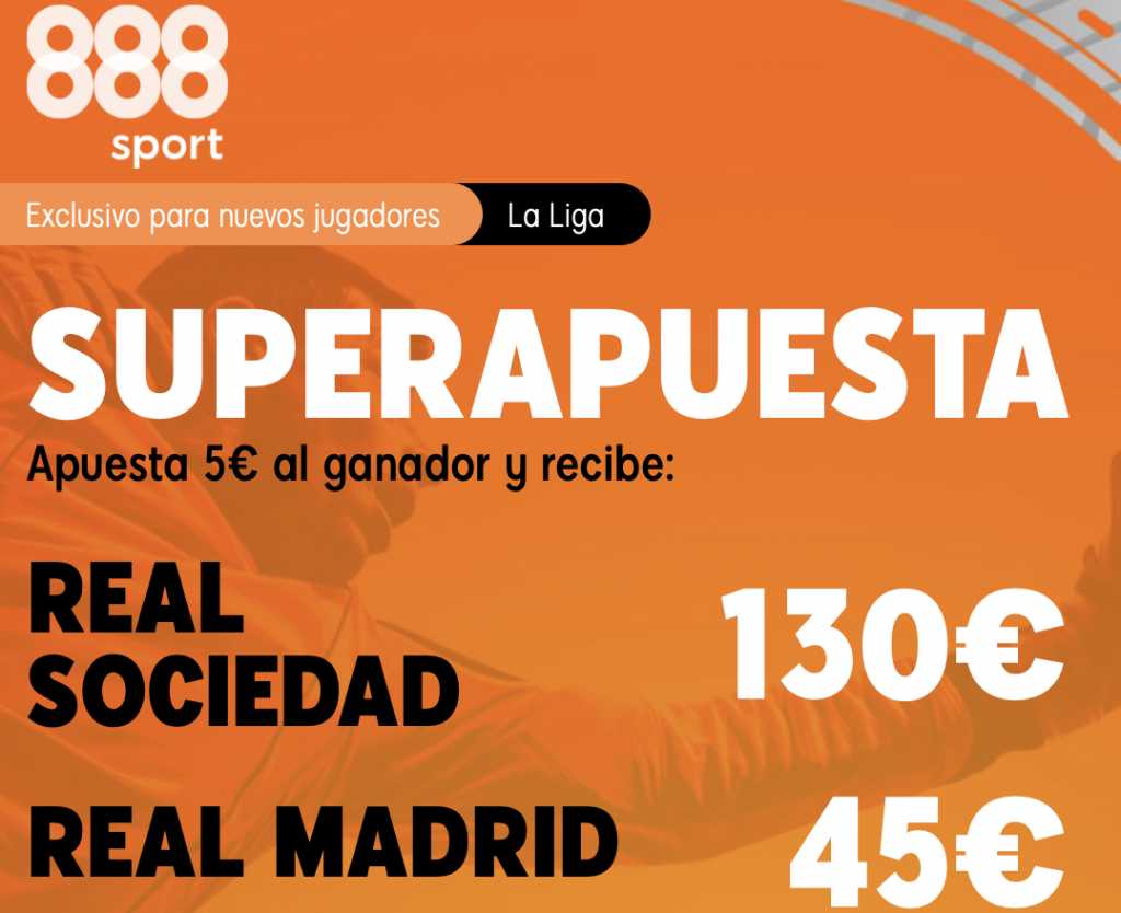 Supercuota 888sport Real Sociedad - Real Madrid