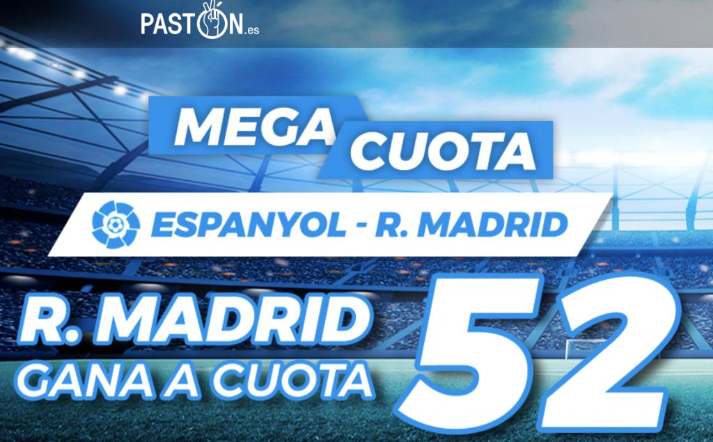 Supercuota Pastón La Liga Espanyol - Real Madrid