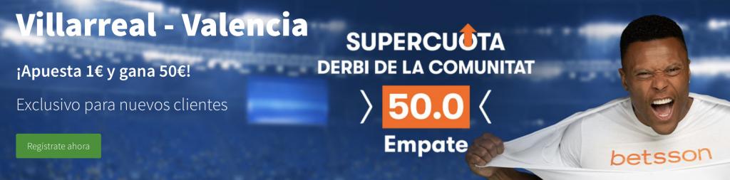 Supercuota Betsson Villarreal - Valencia CF