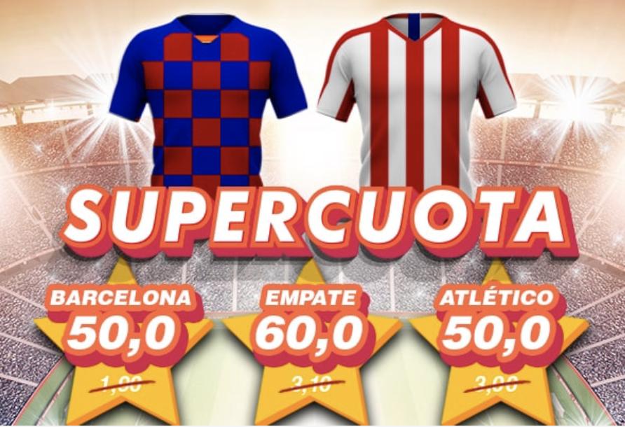 Supercuota Casino Barcelona La Liga : FC Barcelona - Atlético de Madrid