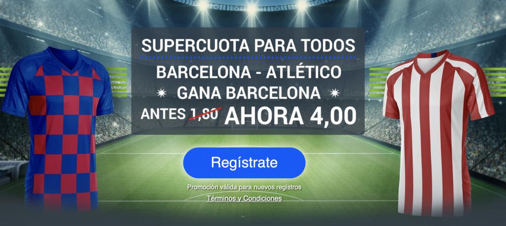 Supercuota Codere Liga : Fc Barcelona - Atlético de Madrid