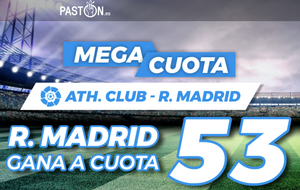 Supercuota Pastón Athletic - Real Madrid