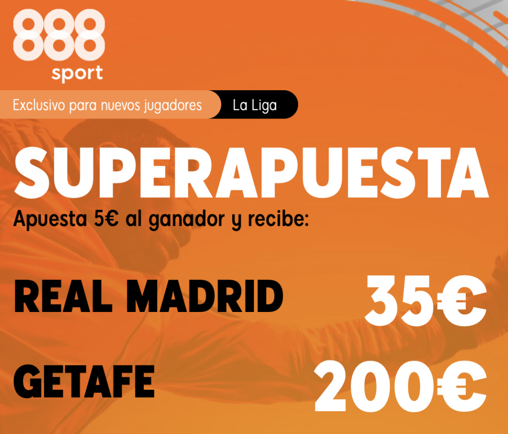 Supercuota 888sport Real Madrid - Getafe