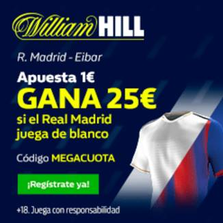 Megacuota William Hill Liga Real Madrid - Eibar