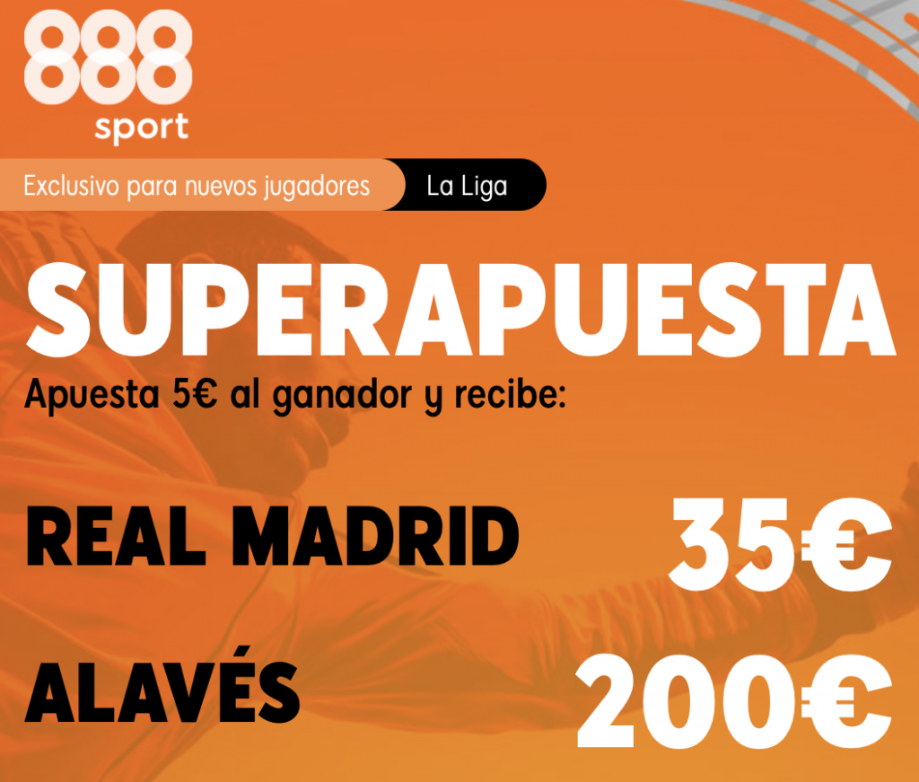 Supercuota 888sport Real Madrid - Alavés