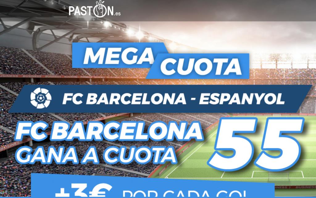 Supercuota Pastón Fc Barcelona - Espanyol