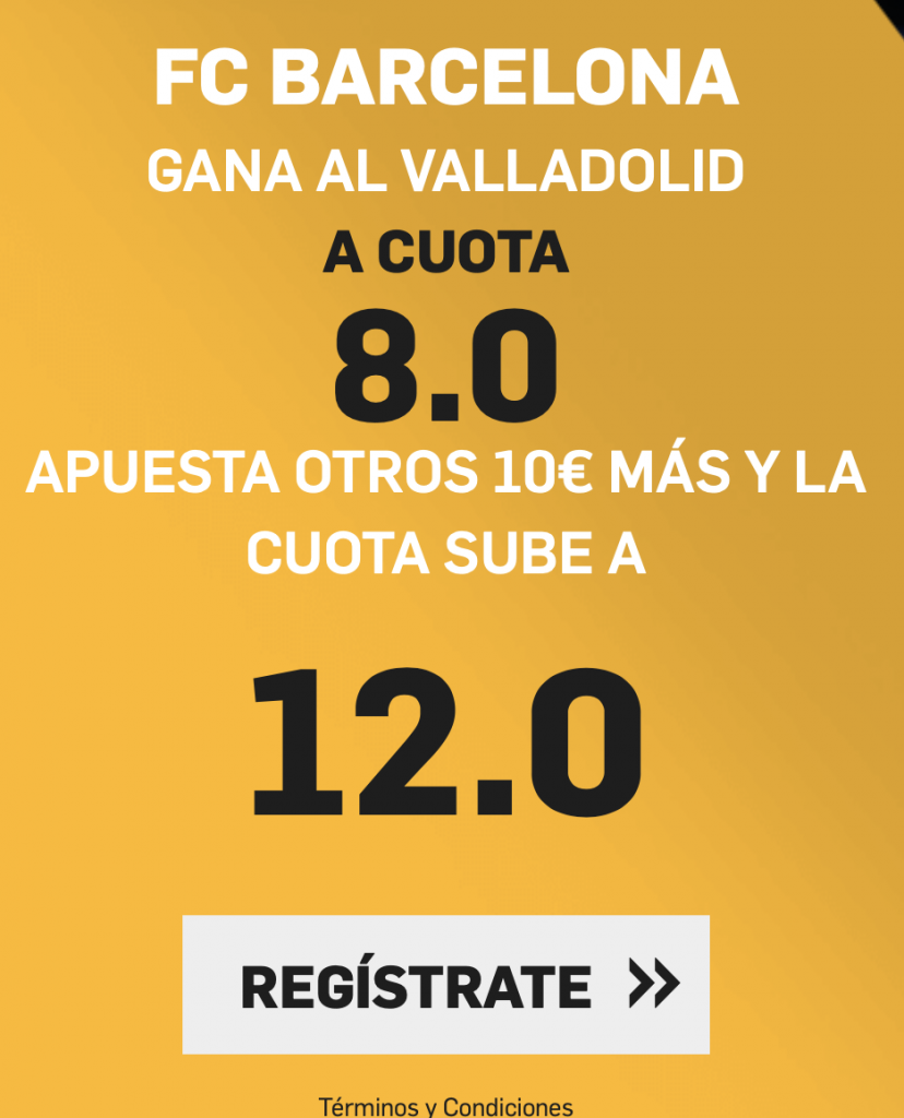Supercuota Betfair Valladolid - FC Barcelona
