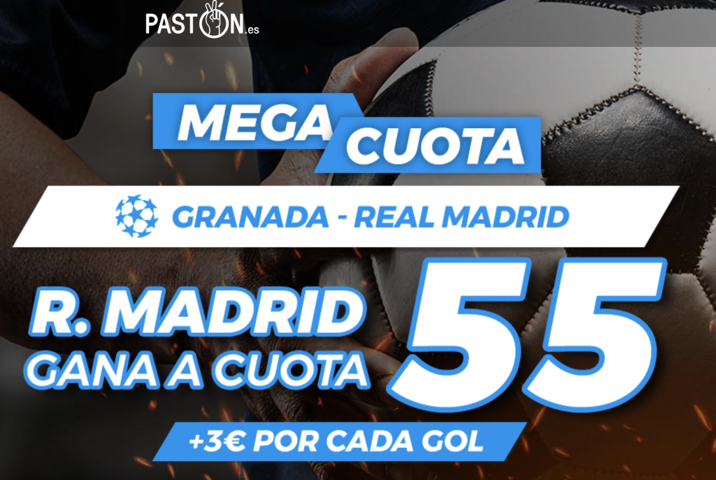 Supercuota Pastón Granada - Real Madrid