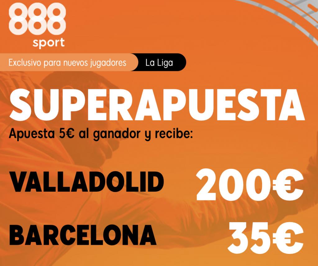 Supercuota 888sport Valladolid - FC Barcelona