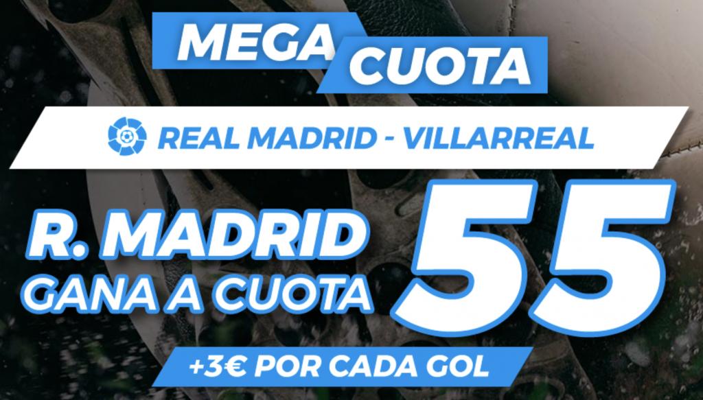 Supercuota Pastón Real Madrid - Villarreal