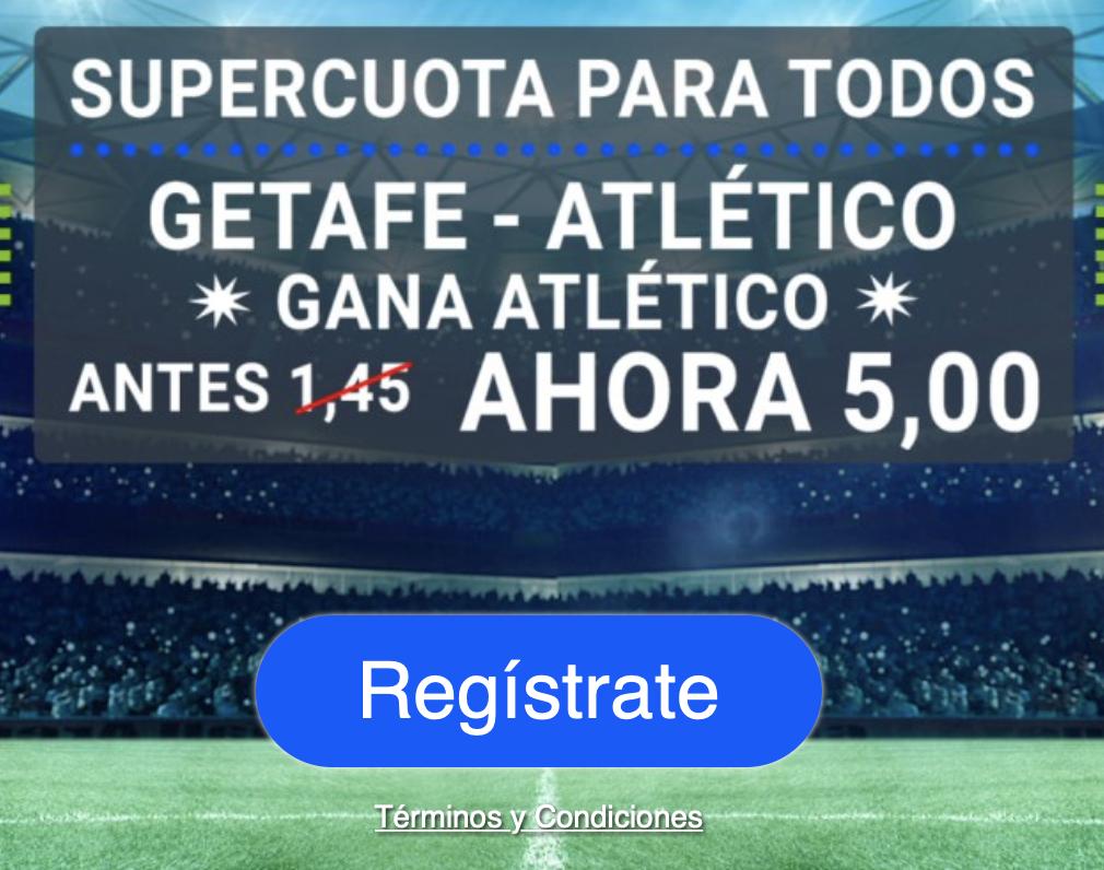 Supercuota Codere Getafe - Atlético