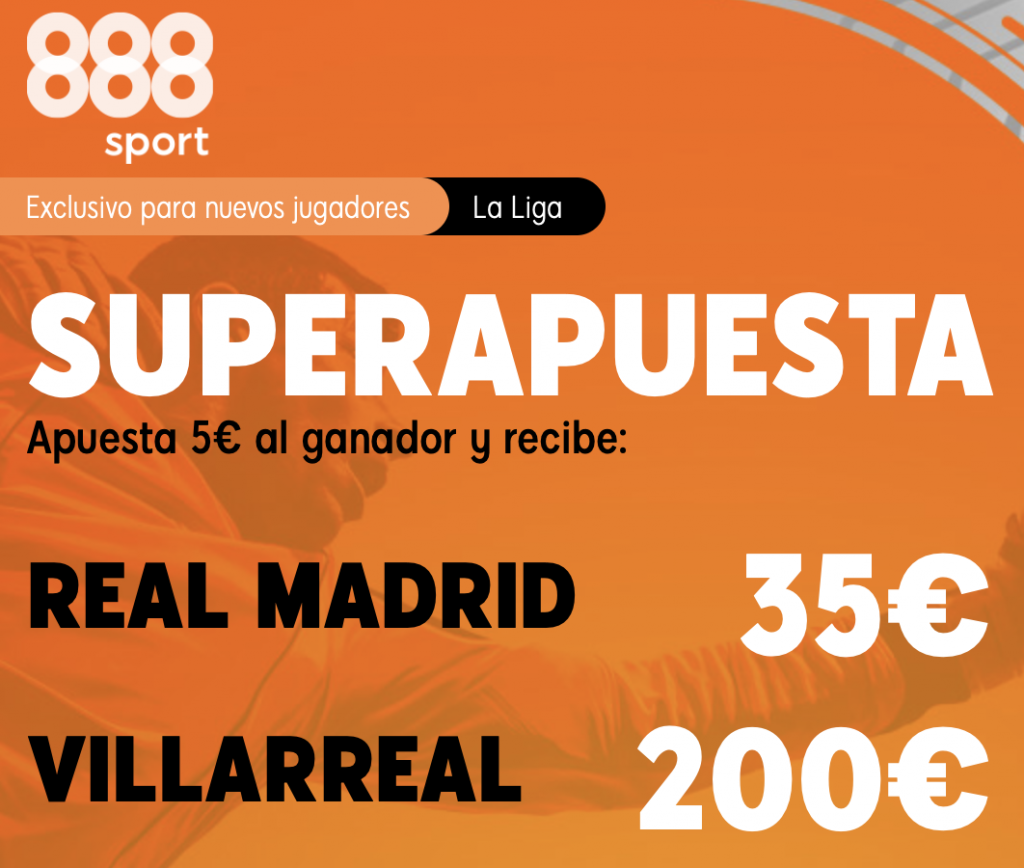 Supercuota 888sport Real Madrid - Villarreal