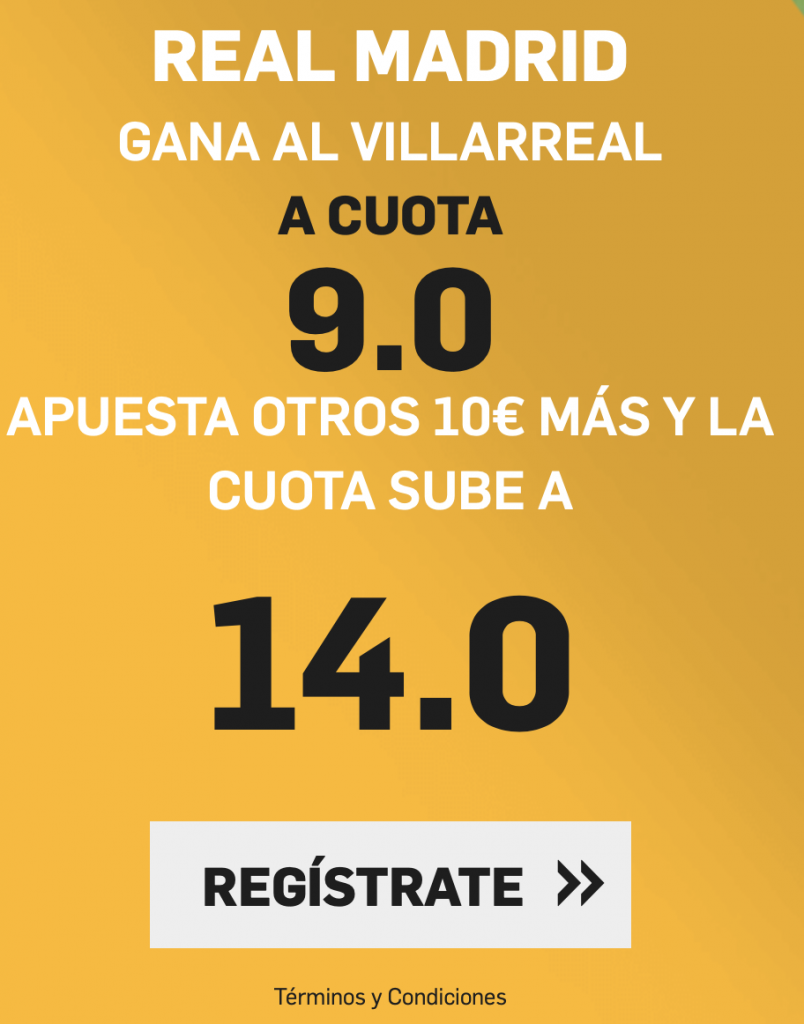 Supercuota betfair Real Madrid - Villarreal