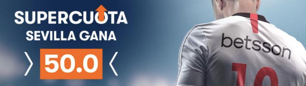 Supercuota Betsson : Sevilla FC - Valencia CF